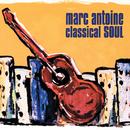 Classical Soul/Marc Antoine