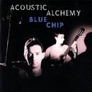 Blue Chip/Acoustic Alchemy