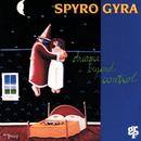 Dreams Beyond Control/Spyro Gyra