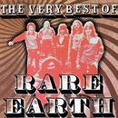 The Very Best Of Rare Earth/Rare Earth