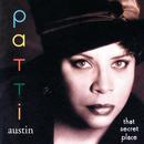 That Secret Place/Patti Austin