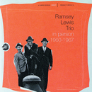 In Person 1960-1967/Ramsey Lewis Trio
