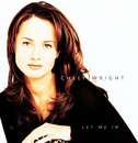 Let Me In/Chely Wright