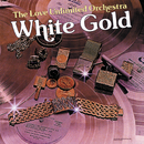 White Gold/The Love Unlimited Orchestra