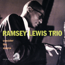Consider The Source/Ramsey Lewis Trio