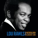Natural Man / Classic Lou/Lou Rawls