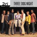 20th Century Masters: The Millennium Collection: Best Of Three Dog Night/Three Dog Night