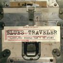 1,000,000 People Can't Be Wrong/Blues Traveler