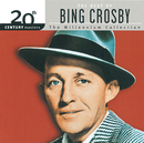 20th Century Masters: The Millennium Collection: Best Of Bing Crosby/Bing Crosby