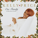 One Family/Kelly Price