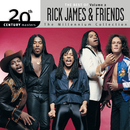 20th Century Masters: The Millennium Collection: The Best Of Rick James And Friends, Volume 2/Rick James