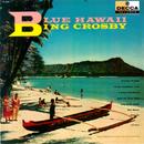 Blue Hawaii/Bing Crosby