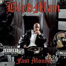 Fast Money/Birdman