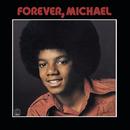 Forever, Michael/Michael Jackson, Jackson 5