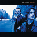 Waiting/The Devlins