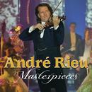 Masterpieces/André Rieu