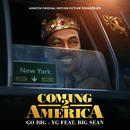 Go Big (From The Amazon Original Motion Picture Soundtrack Coming 2 America) (feat. Big Sean)/YG