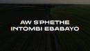 Ebabayo (Lyric Video) (feat. Nokwazi)/Prince Kaybee