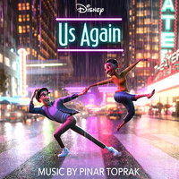 """Us Again (From """"Us Again"""")/Pinar Toprak"""