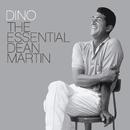 Dino The Essential Dean Martin/Dean Martin
