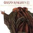 Urban Knights II/Urban Knights