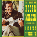 The Best Of Roger Miller, Volume One: Country Tunesmith/Roger Miller