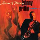 Dance Of Passion/Johnny Griffin Quartet