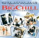 More Songs From The Original Soundtrack Of The Big Chill 15th Anniversary/Soundtrack