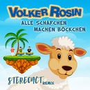 Alle Schäfchen machen Böckchen (STEREOACT Remix)/Volker Rosin