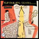 Flip Wails: The Best Of The Verve Years/Flip Phillips