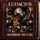 Ludacris Presents...Disturbing Tha Peace/Ludacris