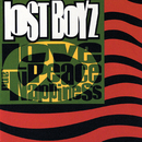 Love, Peace & Nappiness/Lost Boyz