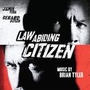Law Abiding Citizen (Original Motion Picture Soundtrack)/Brian Tyler