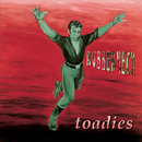 Rubberneck/The Toadies