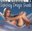 Supersexy Swingin' Sounds/White Zombie