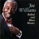 Ballad And Blues Master/Joe Williams