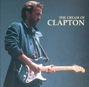 The Cream Of Clapton/Eric Clapton