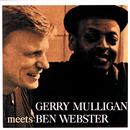 Gerry Mulligan Meets Ben Webster/Gerry Mulligan