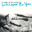 Whisper For You/Blossom Dearie
