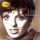 Ultimate Collection:  Liza Minnelli/Liza Minnelli