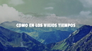 Como En Los Viejos Tiempos (LETRA)/Banda Los Recoditos