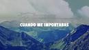 Cuando Me Importabas (LETRA)/Banda Los Recoditos