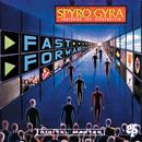 Fast Forward (feat. Jeff Beckenstein)/Spyro Gyra