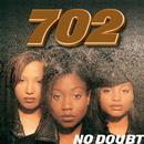No Doubt/702