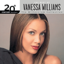 The Best Of Vanessa Williams 20th Century Masters The Millennium Collection/Vanessa Williams