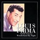 Wonderland By Night/Louis Prima
