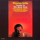 Comin' In The Back Door/Wynton Kelly