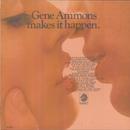 Makes It Happen/Gene Ammons