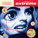 The Best Of Extreme - An Accidental Collision Of Atoms/Extreme