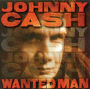 Wanted Man/Johnny Cash